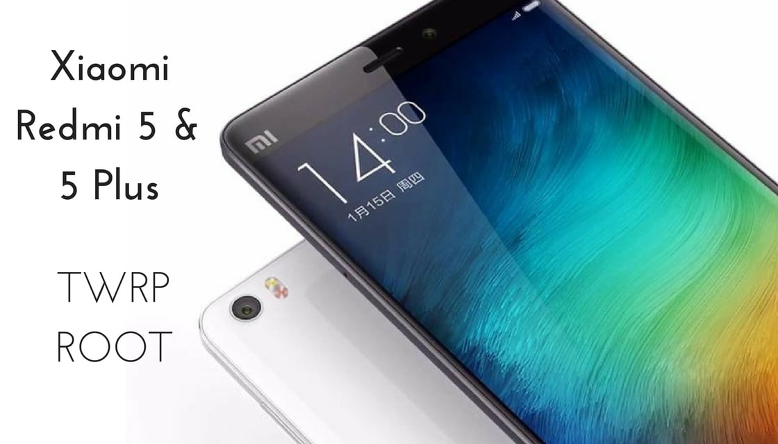 How to Install TWRP Recovery and Root Xiaomi Redmi 5/ Redmi