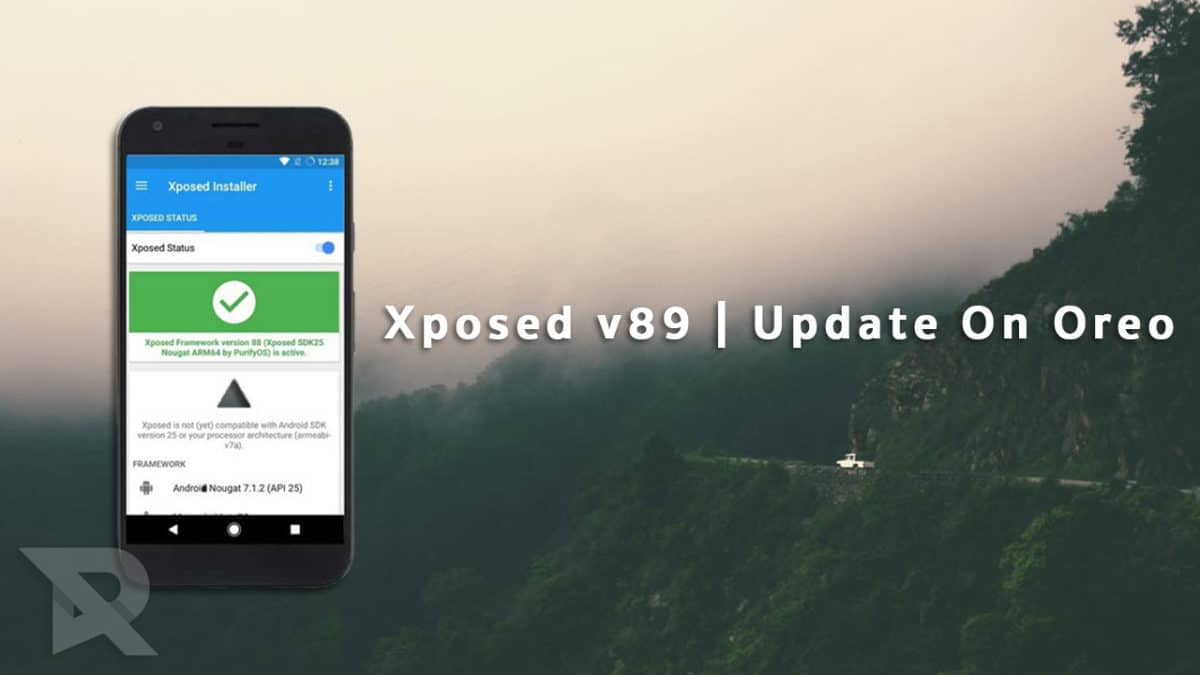 Update On Xposed For Oreo | Xposed v89 Is Now Available To