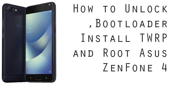 How to Unlock Bootloader, Install TWRP and Root Asus