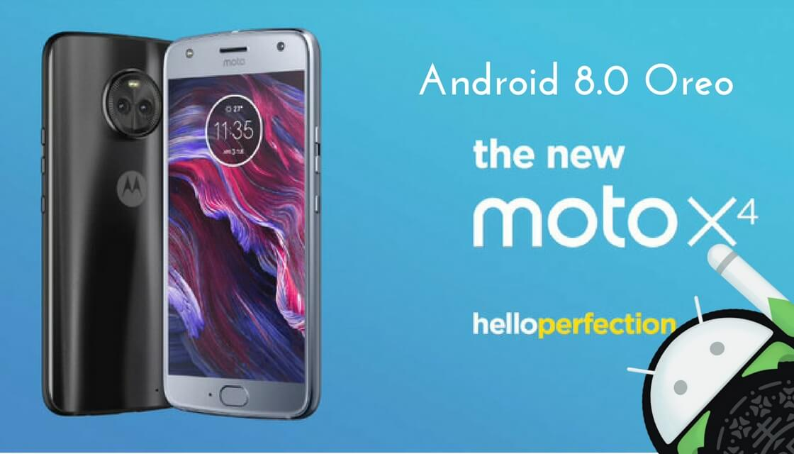 Official Update] Download/Install Android 8 0 Oreo On Moto X4