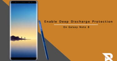 Enable Deep Discharge Protection On Samsung Galaxy Note 8