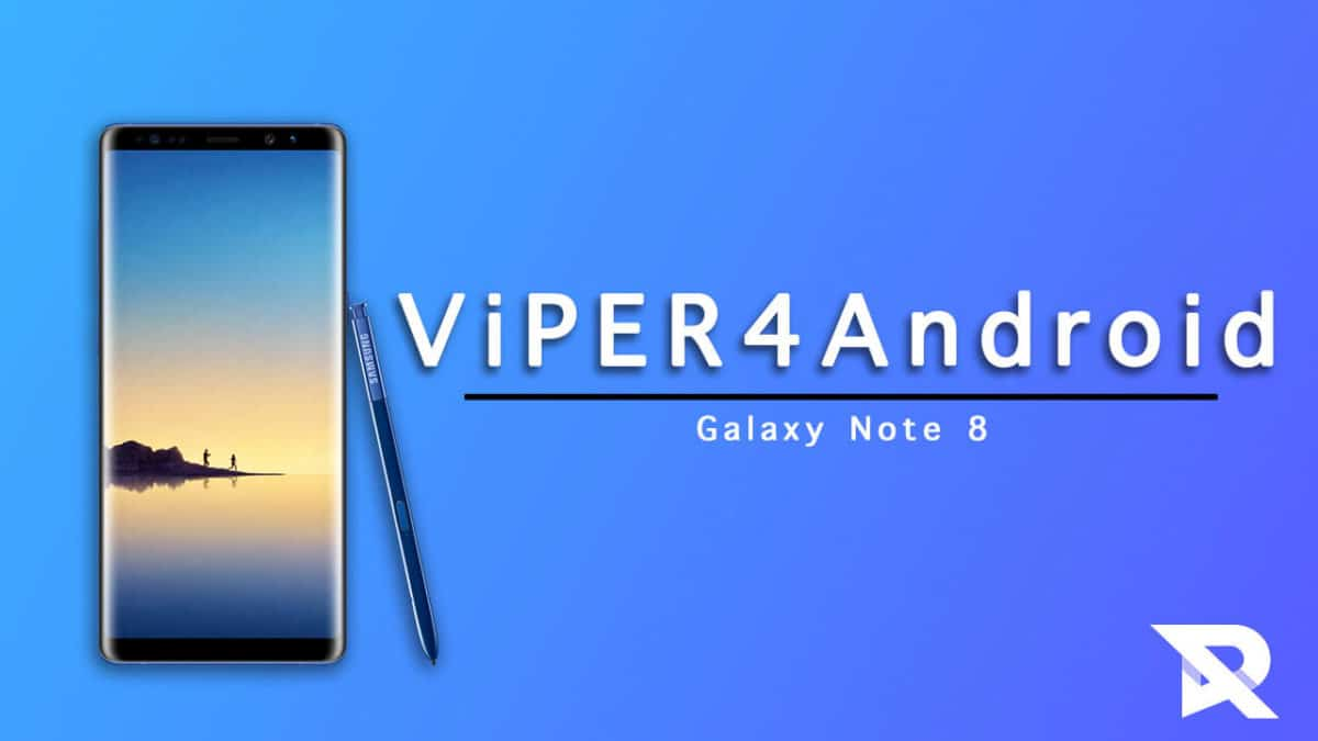 Download/Install ViPER4Android On Galaxy Note 8 (All Variants)