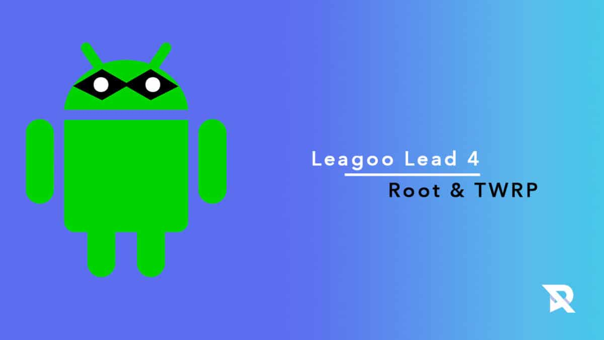 root Leagoo Lead 4 and Install TWRP Recovery