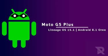 Lineage OS 15.1 On Moto G5 Plus