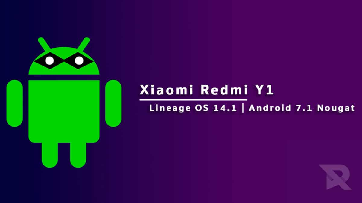 Download and Install Lineage OS 14 1 On Redmi Y1 (Android 7 1 2)