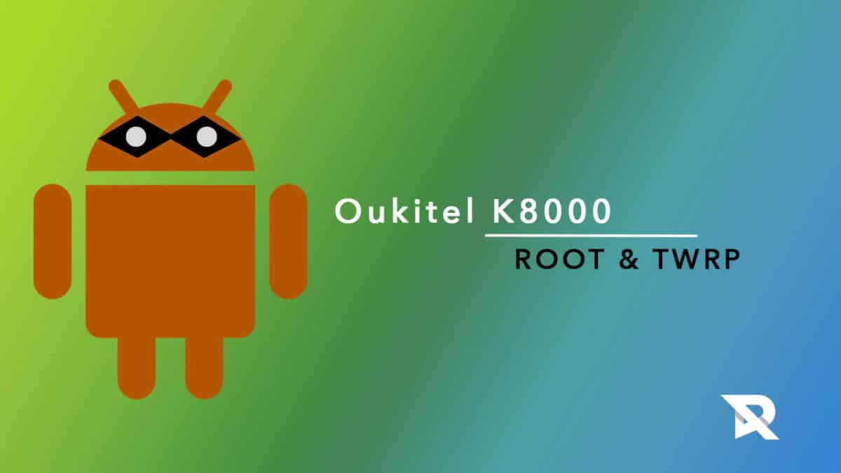 Install TWRP and Root Oukitel K8000