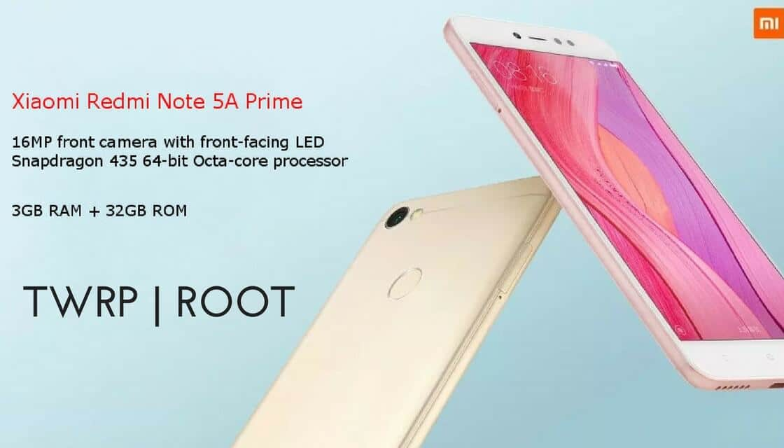 How To Install TWRP/Root Xiaomi Redmi Note 5A Prime/Redmi Y1