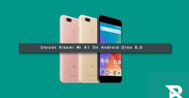 Unroot Xiaomi Mi A1 On Android Oreo 8.0