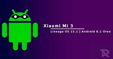 Download/Install Lineage OS 15.1 on Xiaomi Mi 3