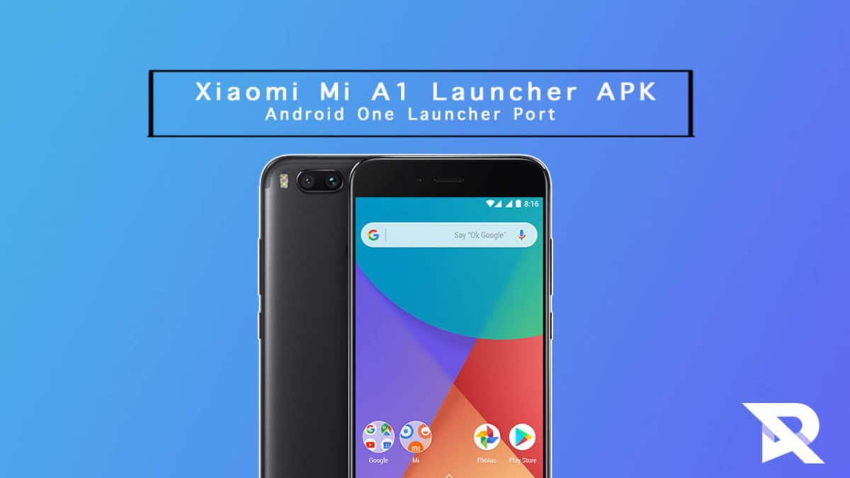 APK] Download Xiaomi Mi A1 Launcher (Android One Launcher Port)
