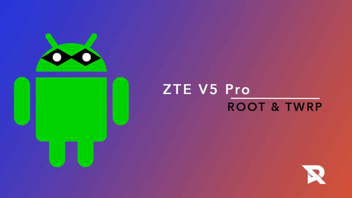 root ZTE V5 Pro and Install TWRP Recovery