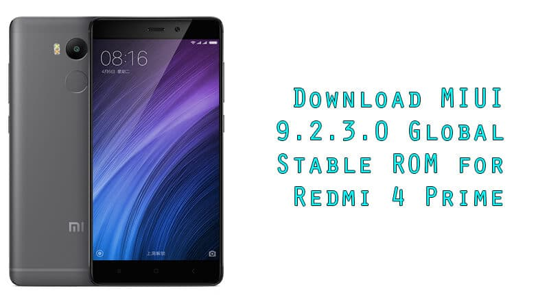 MIUI 9.2.3.0 Global Stable ROM for Redmi 4 Prime