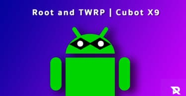 root Cubot X9 and Install TWRP Recovery