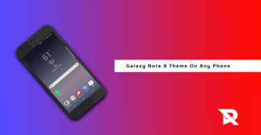 Download Galaxy Note 8 Theme for All Android Phones