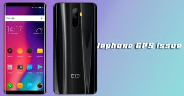 Fix Elephone Smartphones GPS Problem