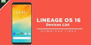 [Download] List Of Android Devices Getting Lineage OS 16 (Android 9.0 Pie)