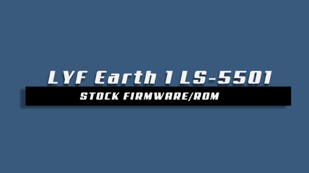Stock ROM On LYF Earth 1 LS-5501