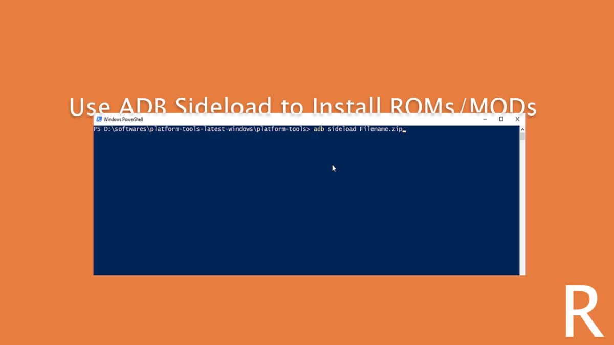 How To Use ADB Sideload to Install ROMs and Mods On Android