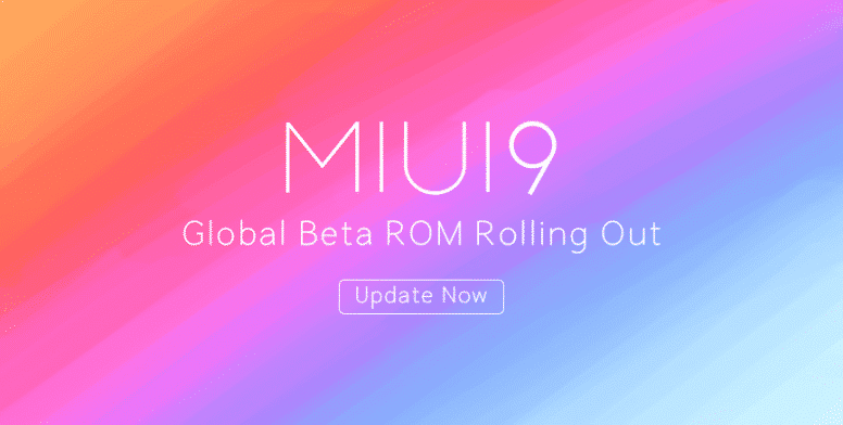 Download/Install MIUI 9 Global Beta ROM 8.5.10 for Xiaomi Devices
