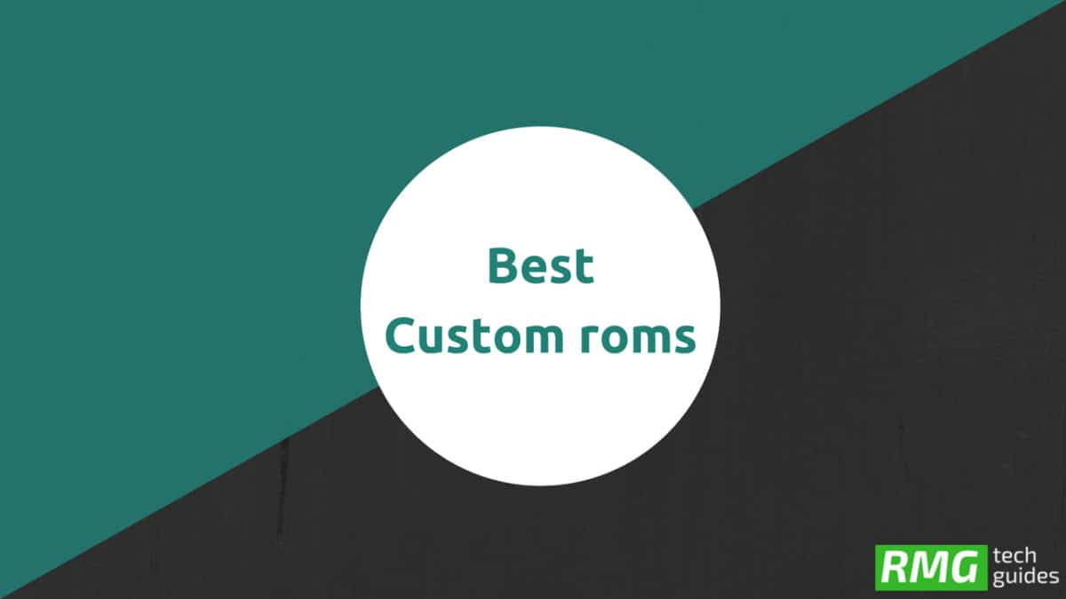 List Of Best Custom ROMs For Tecno W4 (Oreo and Nougat)