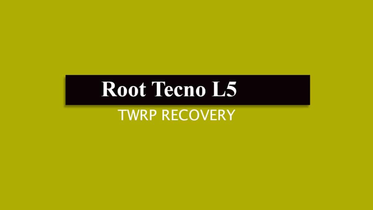 Root Tecno L5 and Install TWRP Recovery