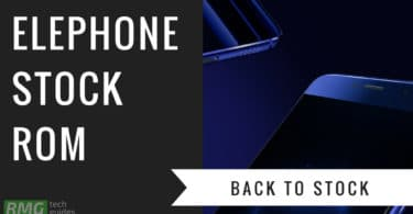 Download and Install Stock ROM On Elephone S1 [Official Firmware]