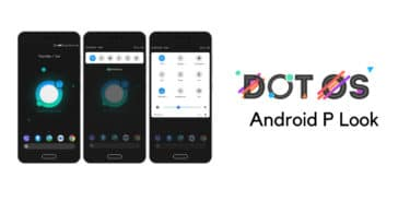 Download dotOS 2.3 ROM With Android P (9.0) Look and Features For Android devices