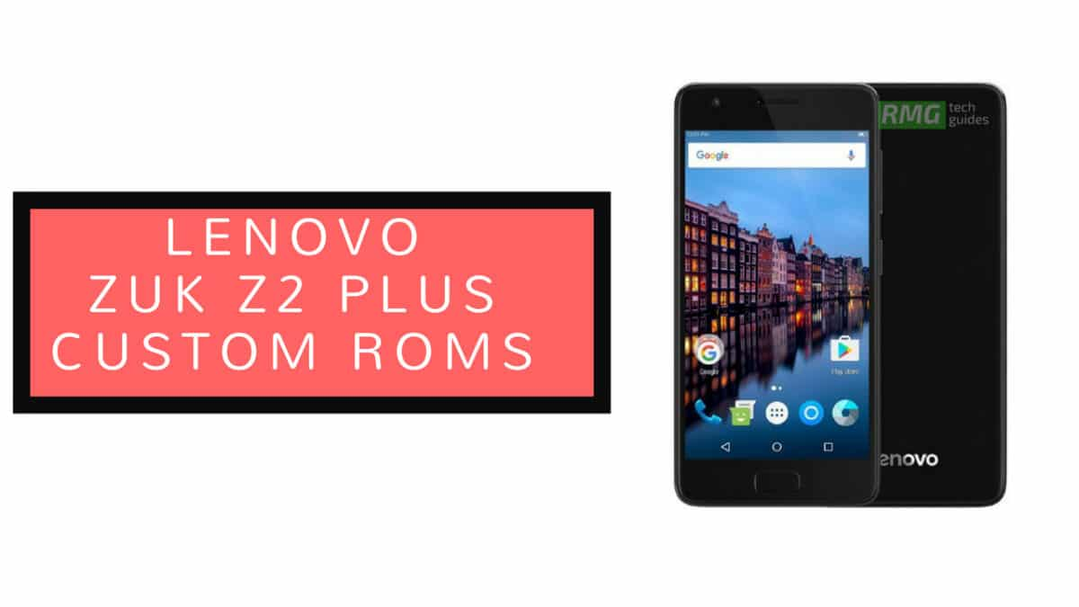 Download and Install Dirty Unicorns V12.2 Oreo On Lenovo ZUK Z2 Plus (Android 8.1 Oreo)