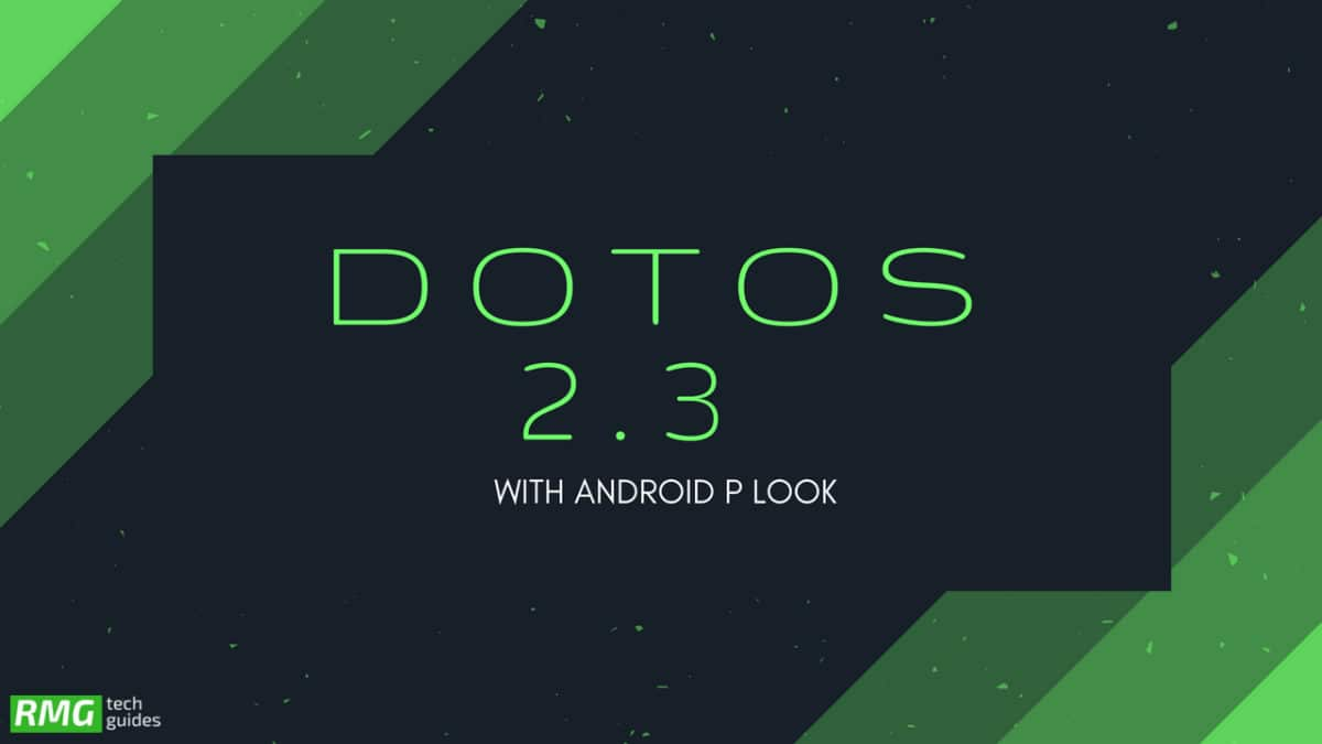 Download and Install dotOS 2.3 With Android P Look On Redmi Note 4/4X