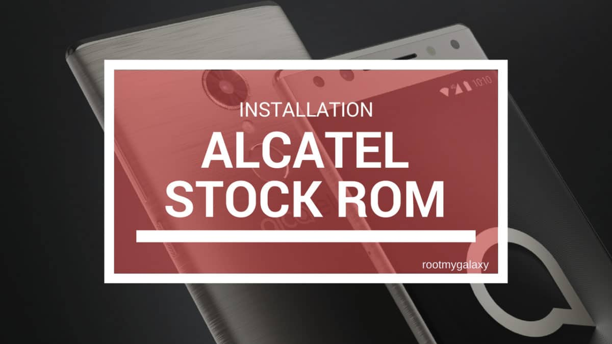 Download and Install Stock ROM On Alcatel OneTouch Pixi 3 8055 [Official Firmware]