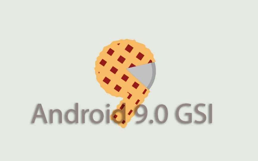 Download and Install Android 9 0 P GSI on Project Treble Devices