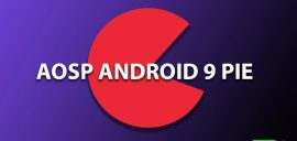 Download and Install Android 9.0 Pie Update on OnePlus 3T (AOSP ROM)