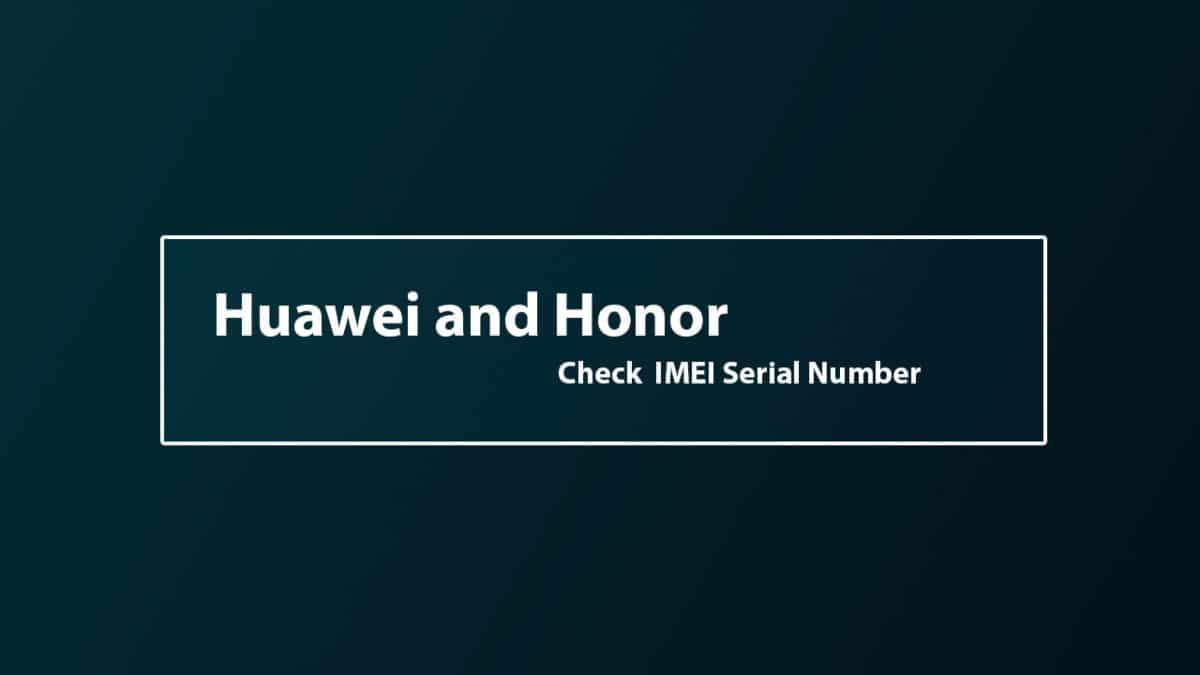 How To Check Huawei Mate 20 Pro IMEI Serial Number
