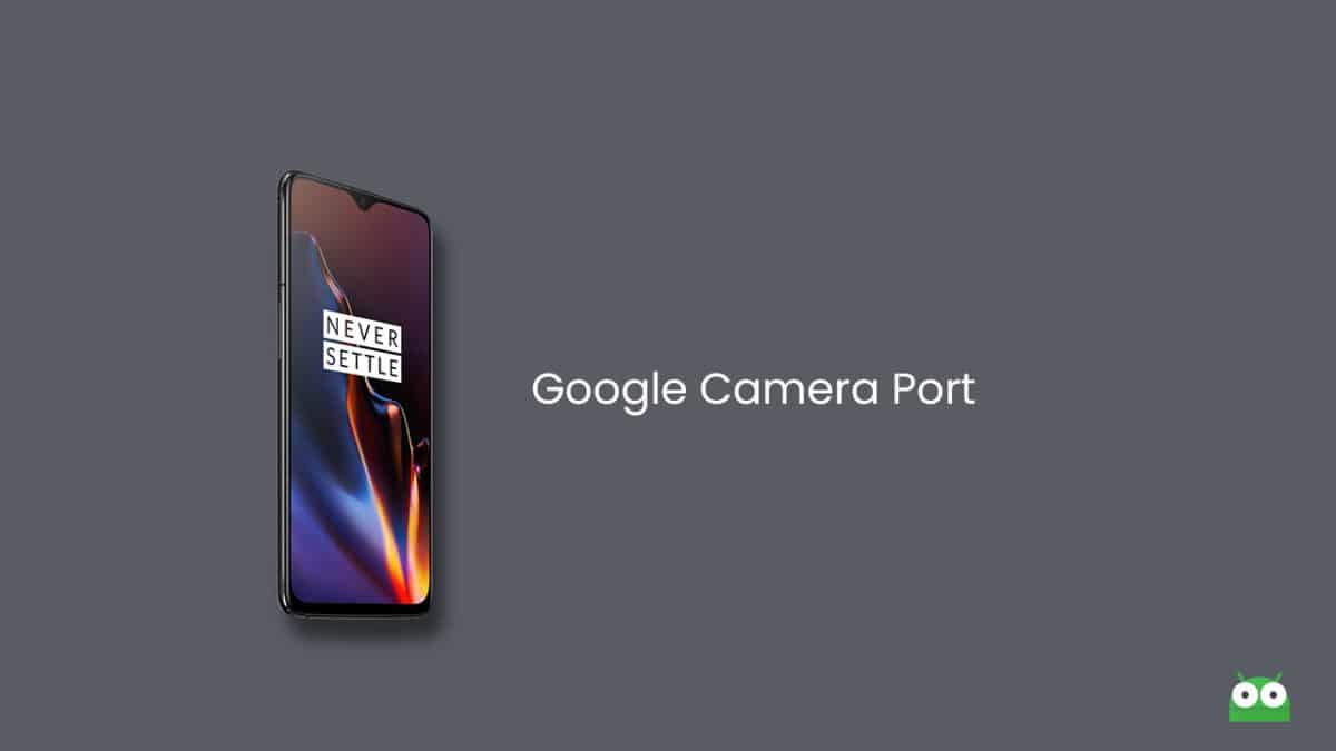Download Google Camera Port For OnePlus 6/6T From Pixel 3