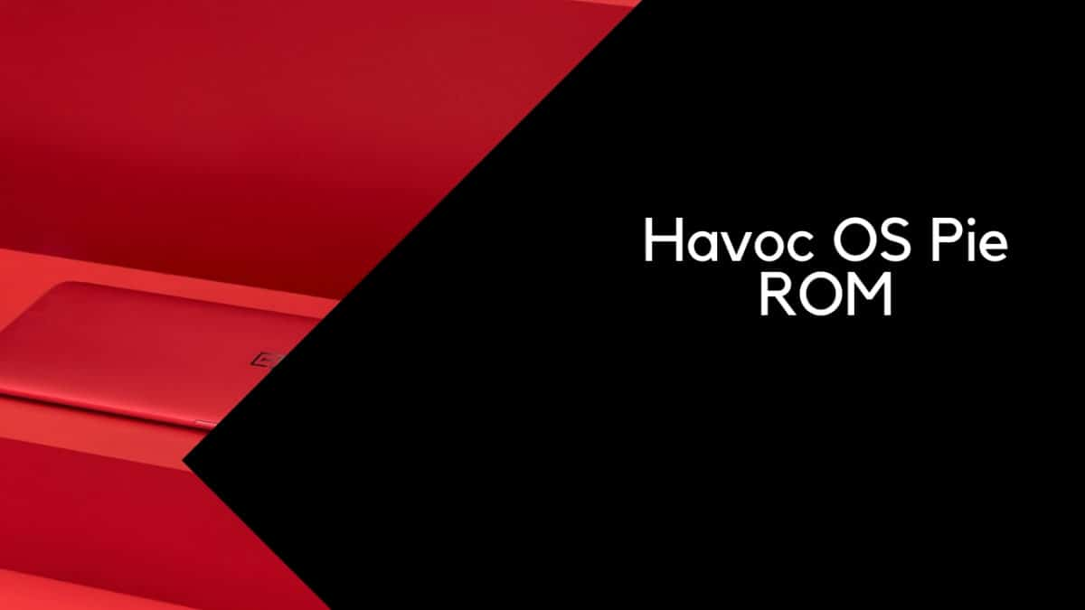 Download and Install Havoc OS Pie ROM On Huawei P8 lite (2017) (GSI) | Android 9.0