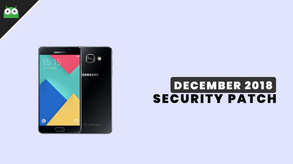 A910FXXU1CRL3: Download Galaxy A9 2016 December 2018 Security Patch