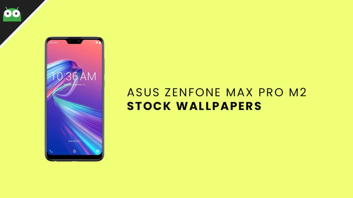 Download Asus ZenFone Max Pro M2 Stock Wallpapers