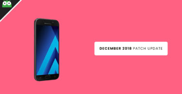 Install Samsung Galaxy A5 2017 A520FXXU7CRK7 December 2018 Security Patch OTA Update