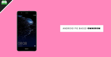 Update Huawei P10 Lite to Android 9.0 Pie With OmniROM