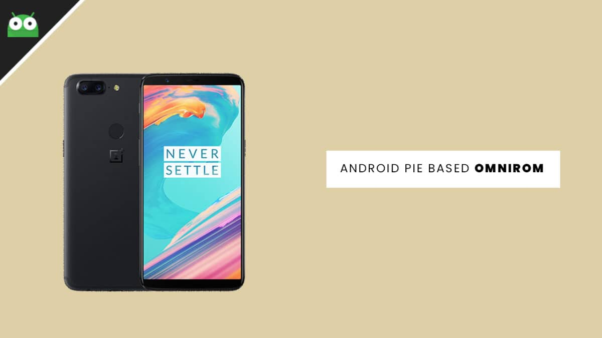 Download and Install OmniROM On OnePlus 5T | Android 9 0 Pie