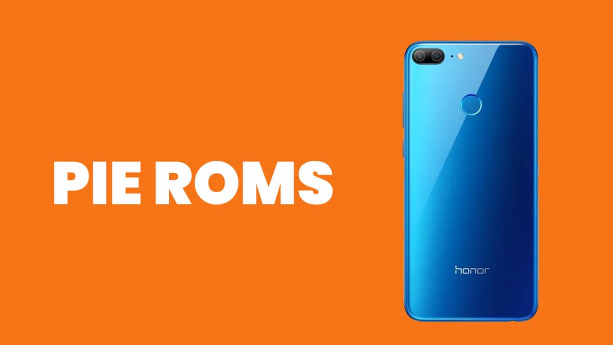 Full List] Best Android Pie ROMs For Honor 9 Lite | Android
