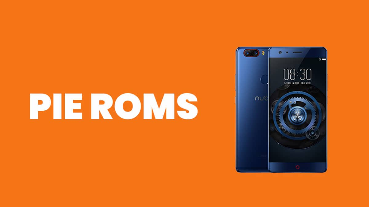 Full List] Best Android Pie ROMs For ZTE Nubia Z17 (Android 9 0)