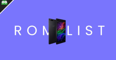 Full List Of Best Custom ROMs For Razer Phone (Pie and Oreo)