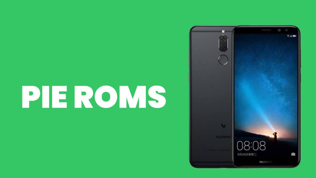 Full List] Best Android Pie ROMs For Huawei Mate 10 lite