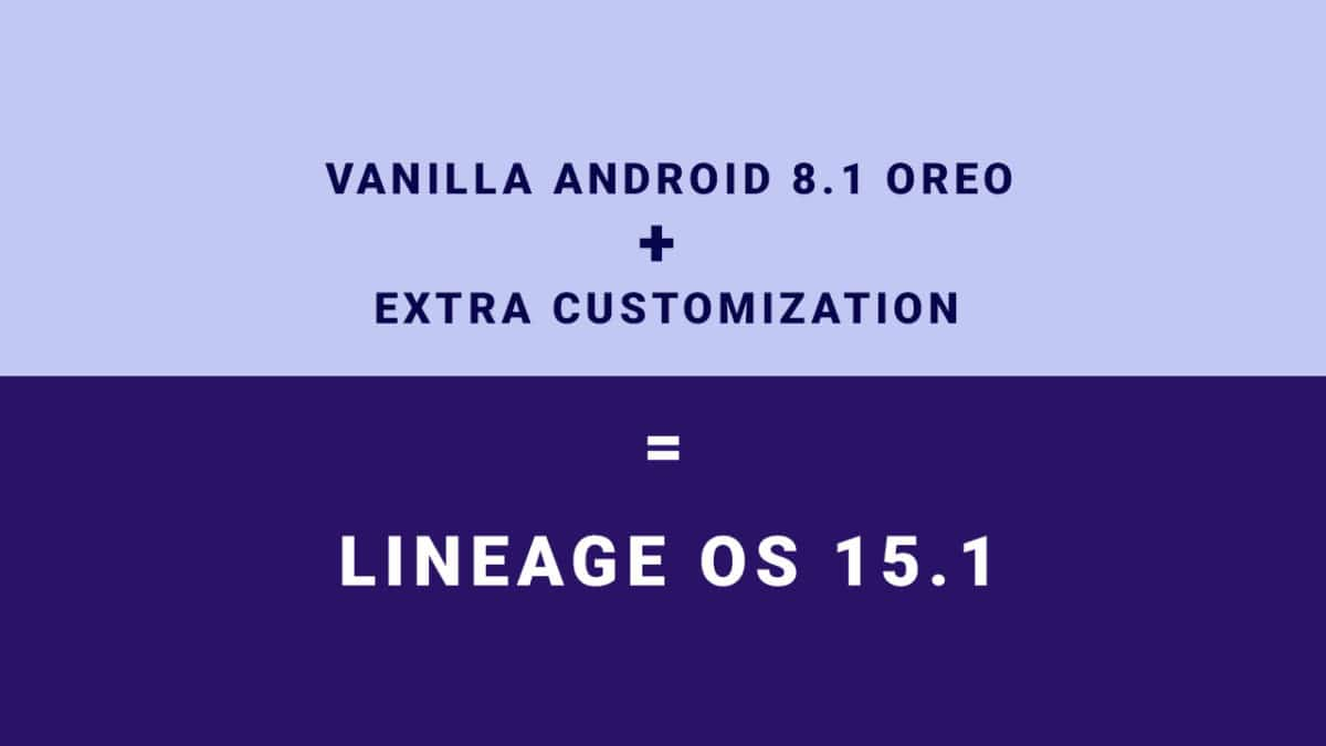 Lineage OS 15.1 features