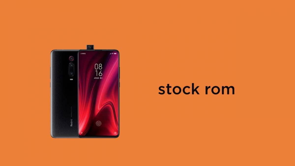 Redmi K20 and K20 Pro Stock Firmware